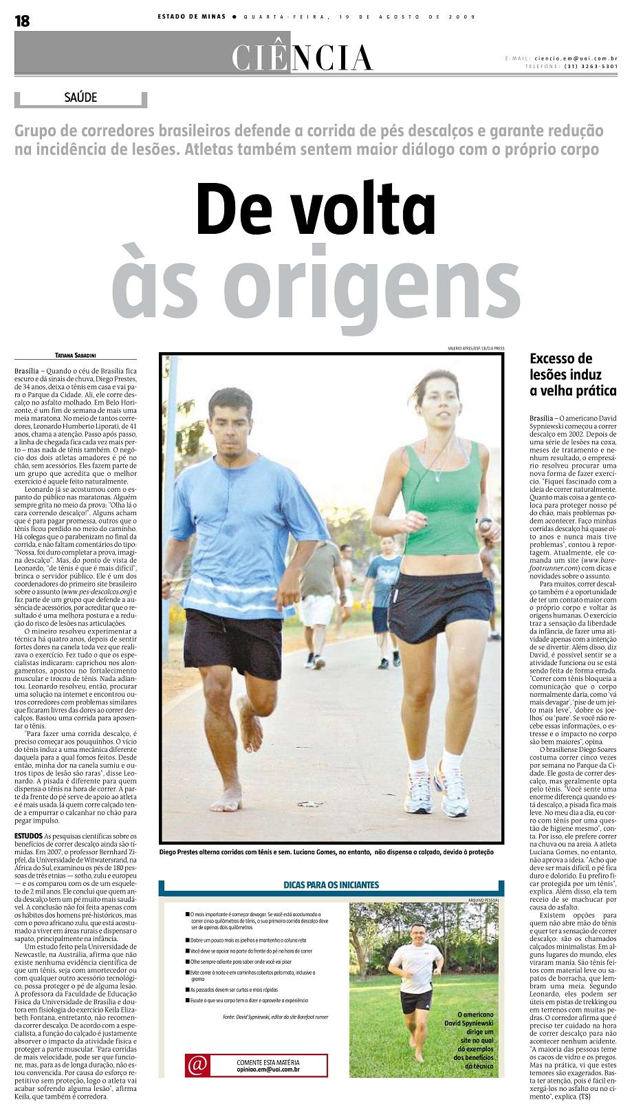 Leonardo Humberto Liporati é um dos entrevistados e o site pes-descalcos.org é citado